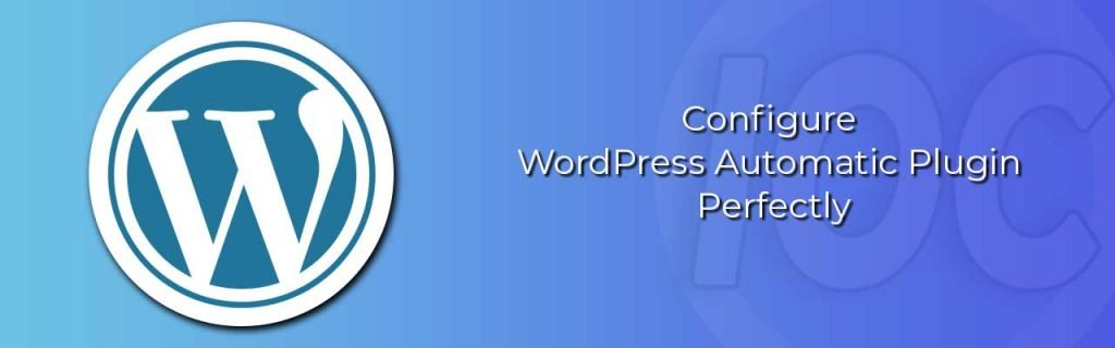 Blog Wordpress automatic Plugin